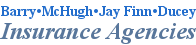 Barry • McHugh • Jay Finn • Ducey Insurance Agencies